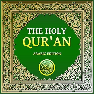 The Holy Qur'an: Arabic Edition