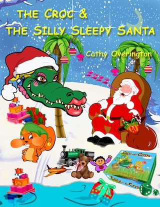 The Croc & The Silly Sleepy Santa