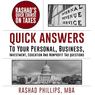 Rashad's Quick Course On Taxes
