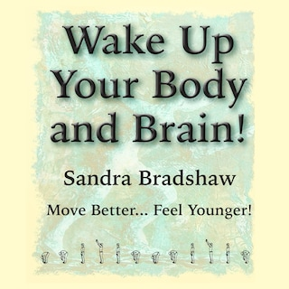 Wake Up Your Body and Brain