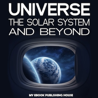 Universe: The Solar System and Beyond