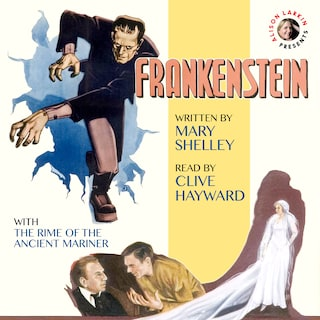 Frankenstein with The Rime of the Ancient Mariner