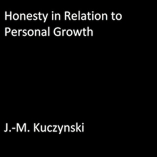Honesty in Relation to Personal Growth
