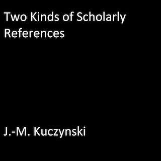 Two Kinds of Scholarly References