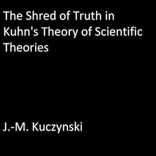 The Shred of Truth of Kuhn's Theory of Scientific Theories