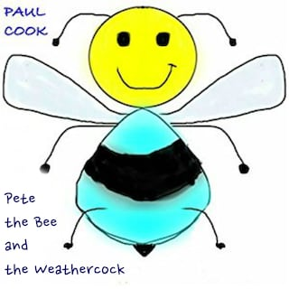 Pete the Bee and the Weathercock