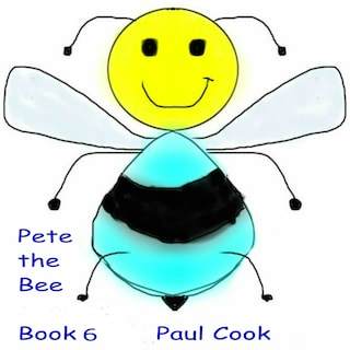Pete the Bee: Book 6