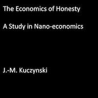 The Economics of Honesty: A Study in Nano-economics