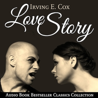 Love Story: Audio Book Bestseller Classics Collection