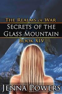 Secrets of the Glass Mountain (Dark Fantasy Erotic Romance)