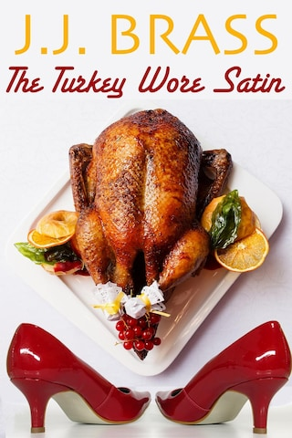 The Turkey Wore Satin