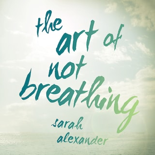 Art of Not Breathing, The