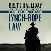 Lynch-Rope Law