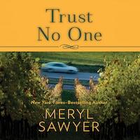 Trust No One (Meryl Sawyer)