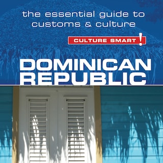 Dominican Republic - Culture Smart!