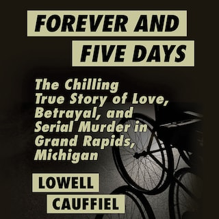 Forever and Five Days