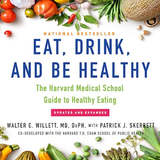 Eat, Drink, and Be Healthy