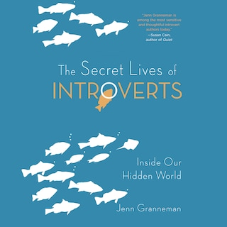 Secret Lives of Introverts, The