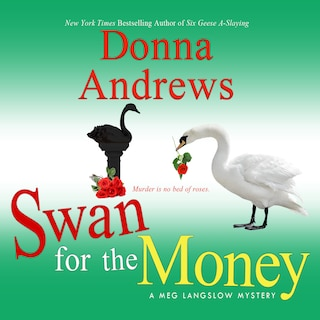 Swan for the Money