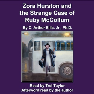 Zora Hurston and the Strange Case of Ruby McCollum