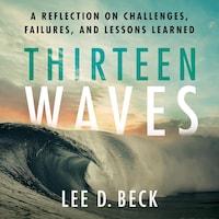 Thirteen Waves