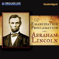 Emancipation Proclamation, The