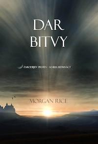 Dar Bitvy (Sága Čarodějův Prsten – Kniha Sedmnáct)