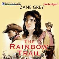 Rainbow Trail, The