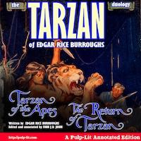 The Tarzan Duology of Edgar Rice Burroughs: Tarzan of the Apes and The Return of Tarzan