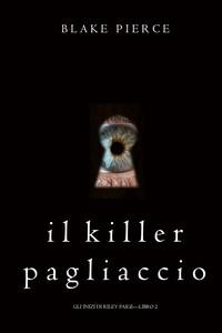 Il Killer Pagliaccio (Gli Inizi di Riley Paige—Libro 2)