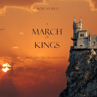 A March of Kings (Book #2 in the Sorcerer's Ring)