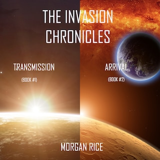 The Invasion Chronicles (Books 1 and 2)