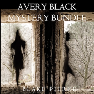 Avery Black Mystery Bundle: Cause to Kill (#1) and Cause to Run (#2)