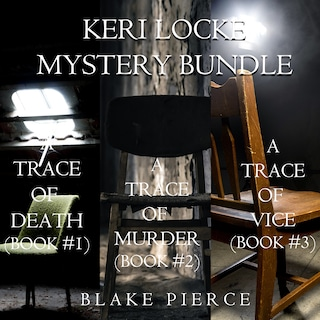 Keri Locke Mystery Bundle: A Trace of Death (#1), A Trace of Murder (#2), and A Trace of Vice (#3)