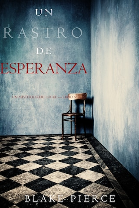 Un Rastro de Esperanza (Un Misterio Keri Locke —Libro 5)