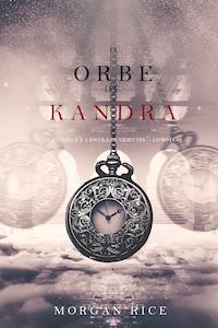 O Orbe de Kandra (Oliver Blue e a Escola de Videntes — Livro Dois)