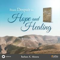 From Despair to Hope (Unabridged)