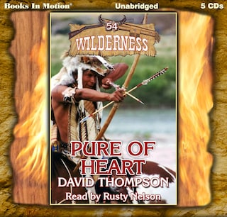 Pure Of Heart (Wilderness Series, Book 54)