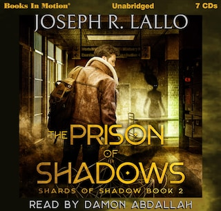 The Prison Of Shadows (Shards Of Shadows, Book 2)