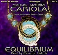 Equilibrium (Shattered Worlds, Book 3)