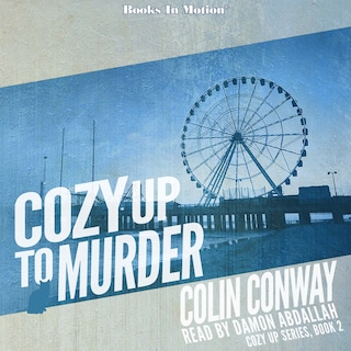 Cozy Up To Murder (Cozy Up Series, Book 2)