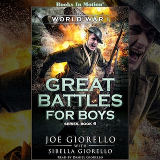 World War I (Great Battles For Boys Series, Book 6)