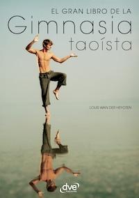 El gran libro de la gimnasia taoísta