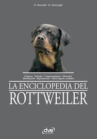 La enciclopedia del rottweiler
