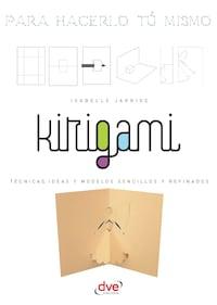 Kirigami - Para hacerlo tú mismo