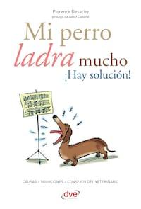 Mi perro ladra mucho ¡Hay solución!