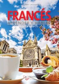 Francés aprender y hablar - Curso básico