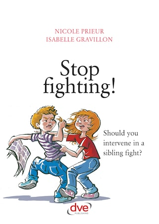 Stop fighting! Should you intervene in a sibling fight?