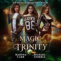Magic Trinity