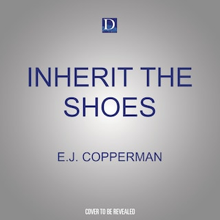 Inherit the Shoes